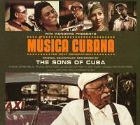 MUSICA CUBANA THE SONS OF CUBA