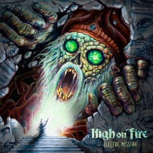 1809HighOnFire_ElectricMessiah_cover_convert_20180831085458.jpg