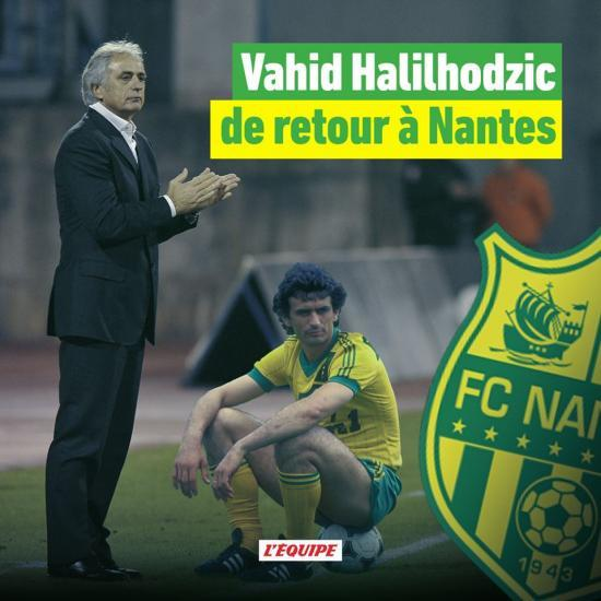Vahid Halilhodzic replaces Miguel Cardoso as FC Nantes coach