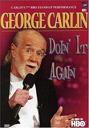 George Carlin - Doin It Again