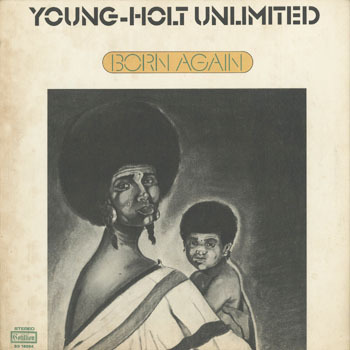 JZ_YOUNG HOLT UNLIMITED_BORN AGAIN_20180828