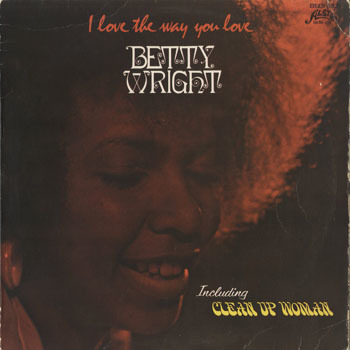 SL_BETTY WRIGHT_I LOVE THE WAY YOU LOVE_20181004