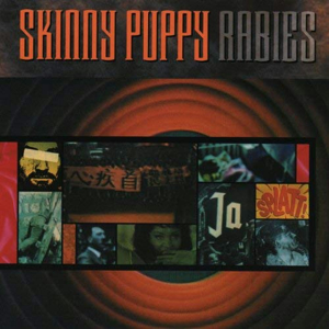 Skinny Puppy_Rabies
