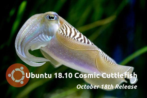 Ubuntu 18.10 Cosmic Cuttlefish リリース