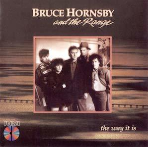 BRUCE HORNSBY THE RANGE「THE WAY IT IS」