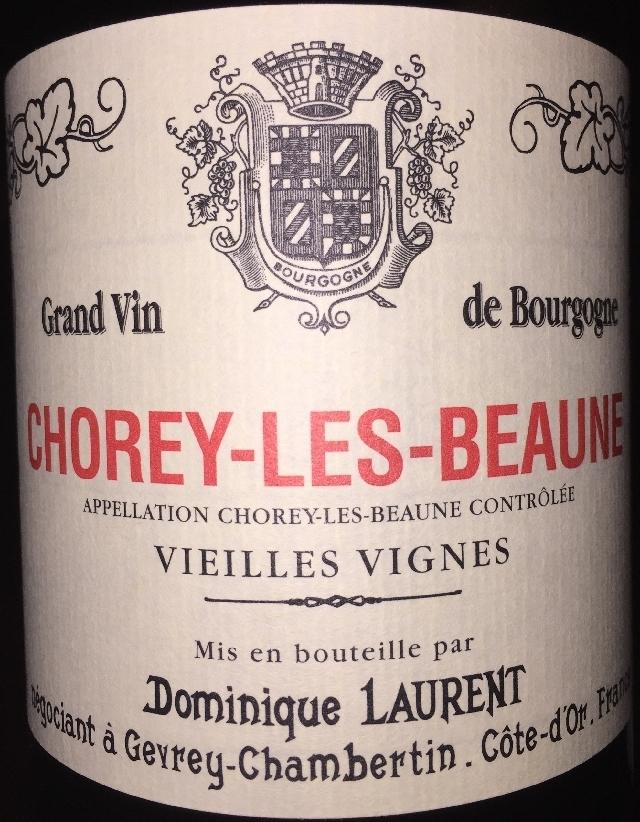 Chorey les Beaune Vieilles Vignes Dominique Laurent 2013