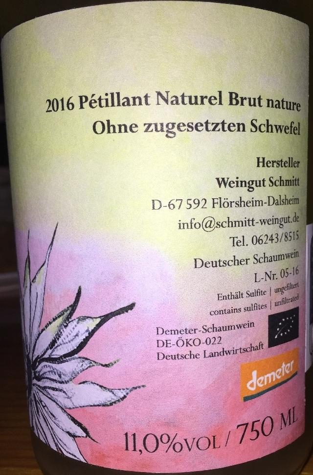 Petillant Naturel Brut Nature Ohne Zugesetzten Schwefel Hersteller Weingut Schmitt 2016 part2